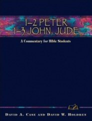 Wesleyan Bible Commentary: 1 & 2 Peter, 1–3 John, Jude