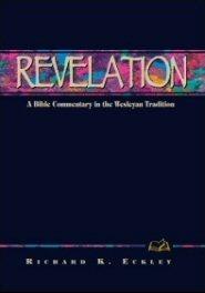 Wesleyan Bible Commentary: Revelation