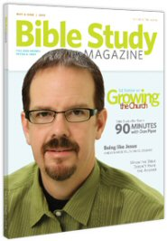 Bible Study Magazine—May–June 2010 Issue