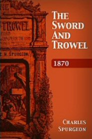 The Sword and Trowel: 1870