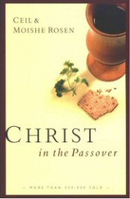 Christ in the Passover: Why is This Night Different?