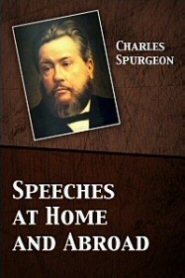 Speeches at Home and Abroad