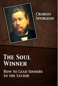 The Soul Winner: How to Lead Sinners to the Savior