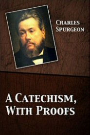 A Catechism, With Proofs