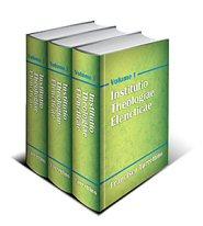 Institutio Theologiae Elencticae (3 vols.)