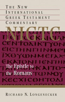 The New International Greek Testament Commentary: The Epistle to the Romans
