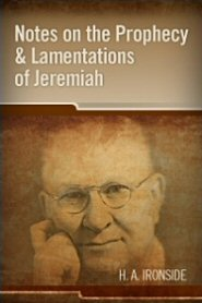 Notes on the Prophecy and Lamentations of Jeremiah