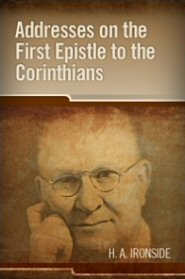 Addresses on the First Epistle to the Corinthians