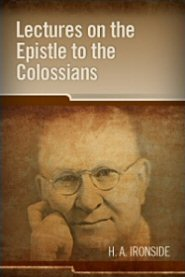 Lectures on the Epistle to the Colossians