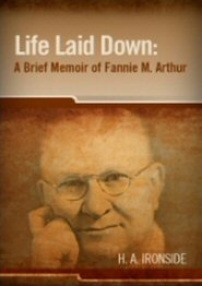 Life Laid Down: A Brief Memoir of Fannie M. Arthur