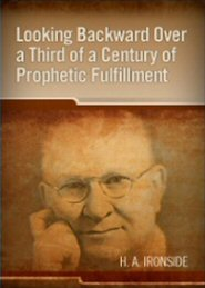 Looking Backward Over a Third of a Century of Prophetic Fulfillment