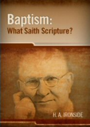 Baptism: What Saith the Scripture?
