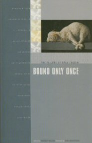 Bound Only Once: The Failure of Open Theism