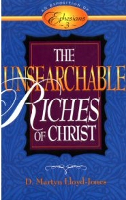 Exposition of Ephesians: The Unsearchable Riches of Christ