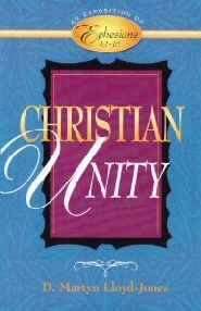 Exposition of Ephesians: Christian Unity