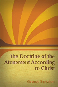 The Doctrine of the Atonement, As Taught by Christ Himself
