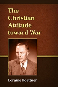 The Christian Attitude toward War