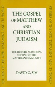 The Gospel of Matthew and Christian Judaism (SNTW)