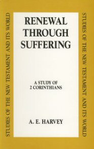 Renewal through Suffering: A Study of 2 Corinthians (SNTW)