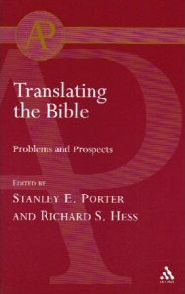 Translating the Bible: Problems and Prospects