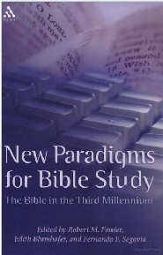 New Paradigms for Bible Study: The Bible in the Third Millennium