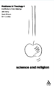 Problems in Theology 4: Science and Religion