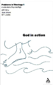 Problems in Theology 5: God in Action