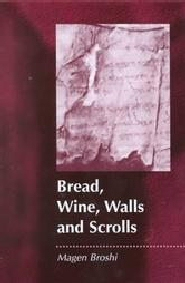 Bread, Wine, Walls and Scrolls