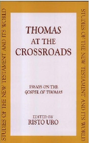 Thomas at the Crossroads: Essays on the Gospel of Thomas
