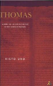 Thomas: Seeking the Historical Context of the Gospel of Thomas