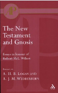 The New Testament and Gnosis: Essays in Honour of Robert McL. Wilson