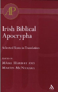 Irish Biblical Apocrypha: Selected Texts in Translation