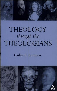 Theology through the Theologians: Selected Essays 1972–1995
