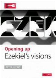 Opening Up Ezekiel's Visions