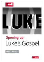 Opening Up Luke's Gospel