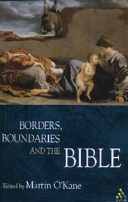 Borders, Boundaries and the Bible