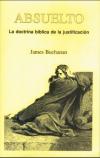 Absuelto: La doctrina bíblica de la justificación