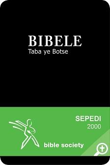 BIBELE Taba ye Botse: Sepedi Bible – 2000 Translation