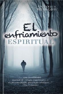 El enfriamiento espiritual