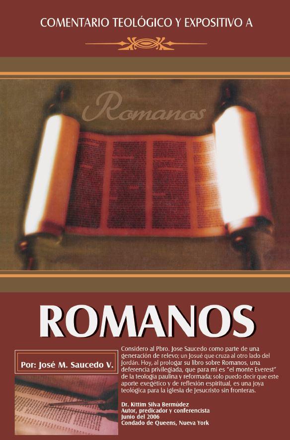 Comentario Teológico y Expositivo: Romanos