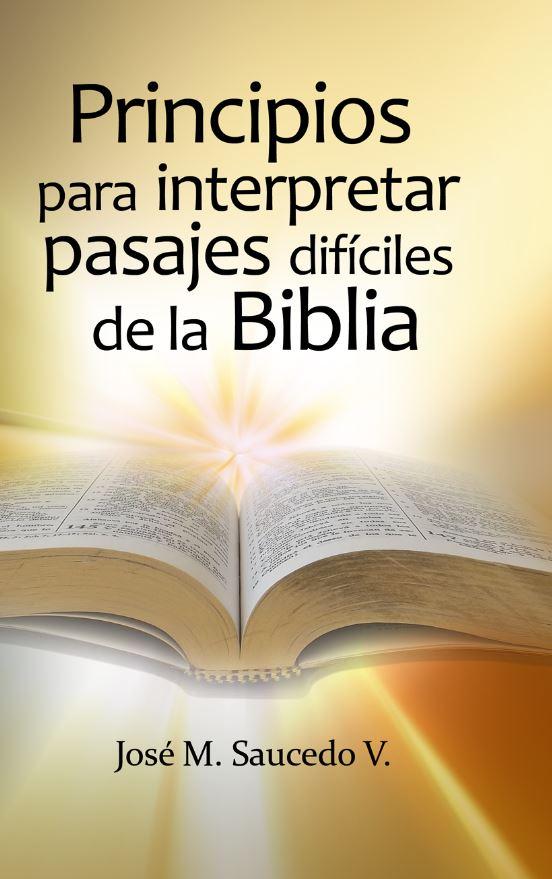 Principios para interpretar pasajes difíciles de la Biblia