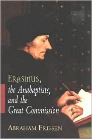 Erasmus, the Anabaptists, and the Great Commission