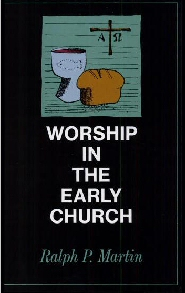 Worship in the Early Church