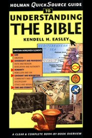 Holman Quick Source Guide to Understanding the Bible