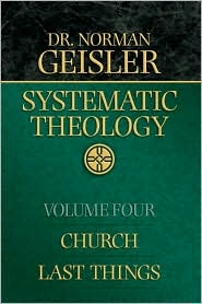 Systematic Theology, vol. 4: Church and Last Things