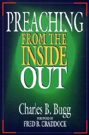 Preaching from the Inside Out