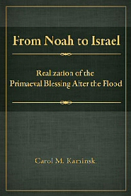 From Noah to Israel: Realization of the Primaeval Blessing After the Flood