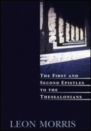The First and Second Epistles to the Thessalonians