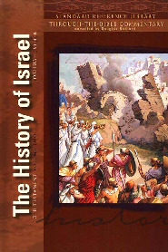 Standard Reference Library, Vol. 2: The History of Israel: Joshua–Esther