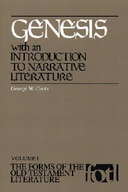 Forms of the Old Testament Literature Series: Genesis, with an Introduction to Narrative Literature (FOTL)
